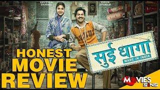 SUI DHAGA : Movie Review   Anushka Sharma   Varun Dhawan