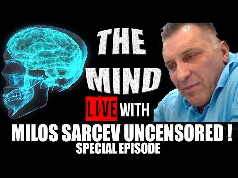 "MILOS ""THE MIND"" SARCEV UNCENSORED | LIVE WITH"