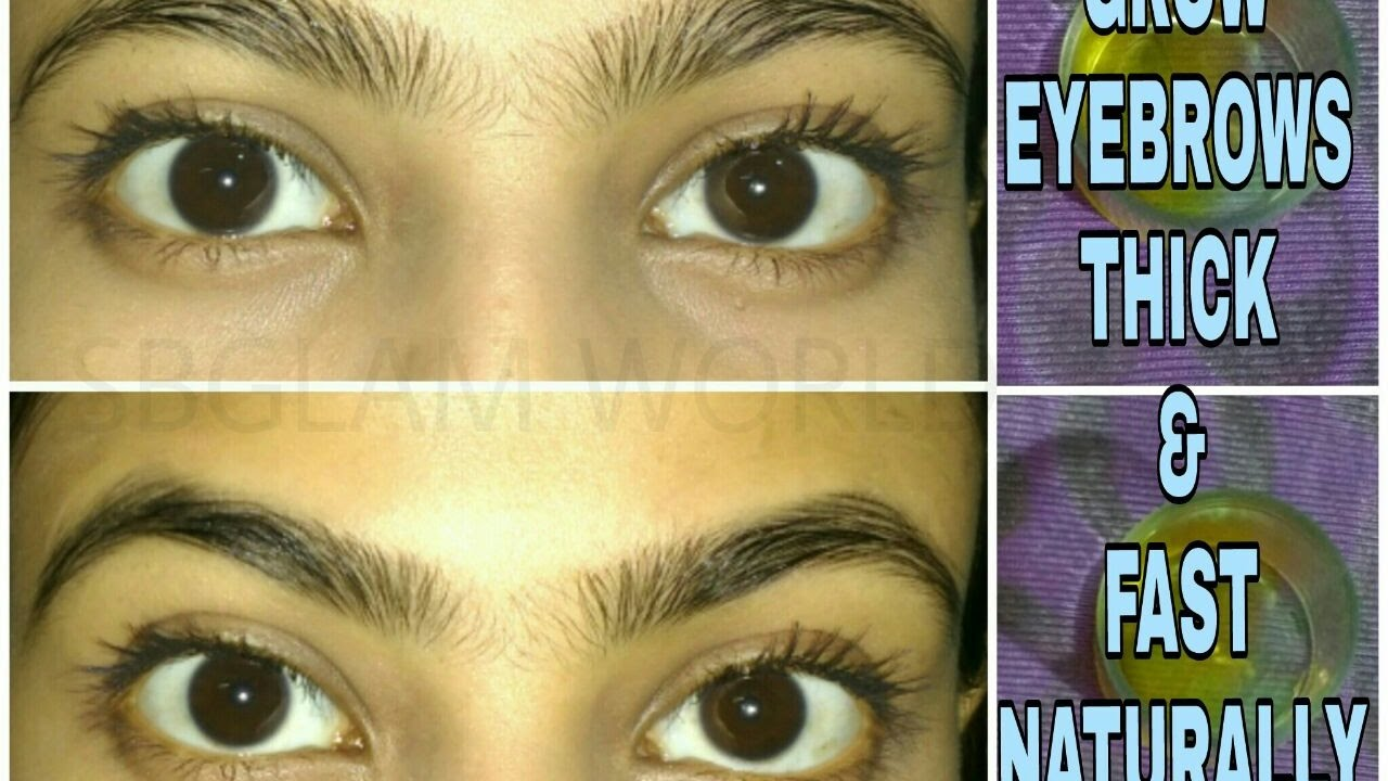 How To Grow Eyebrows Faster And Thicker Naturally Home Remedies For