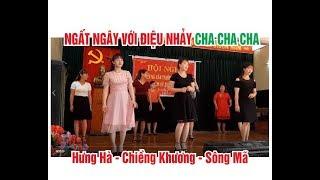 Ngất ngây với điệu nhảy Cha Cha Cha của phụ nữ Hưng Hà - Chiềng Khương / SNTB
