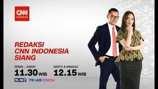 Live! Redaksi CNN Indonesia Siang