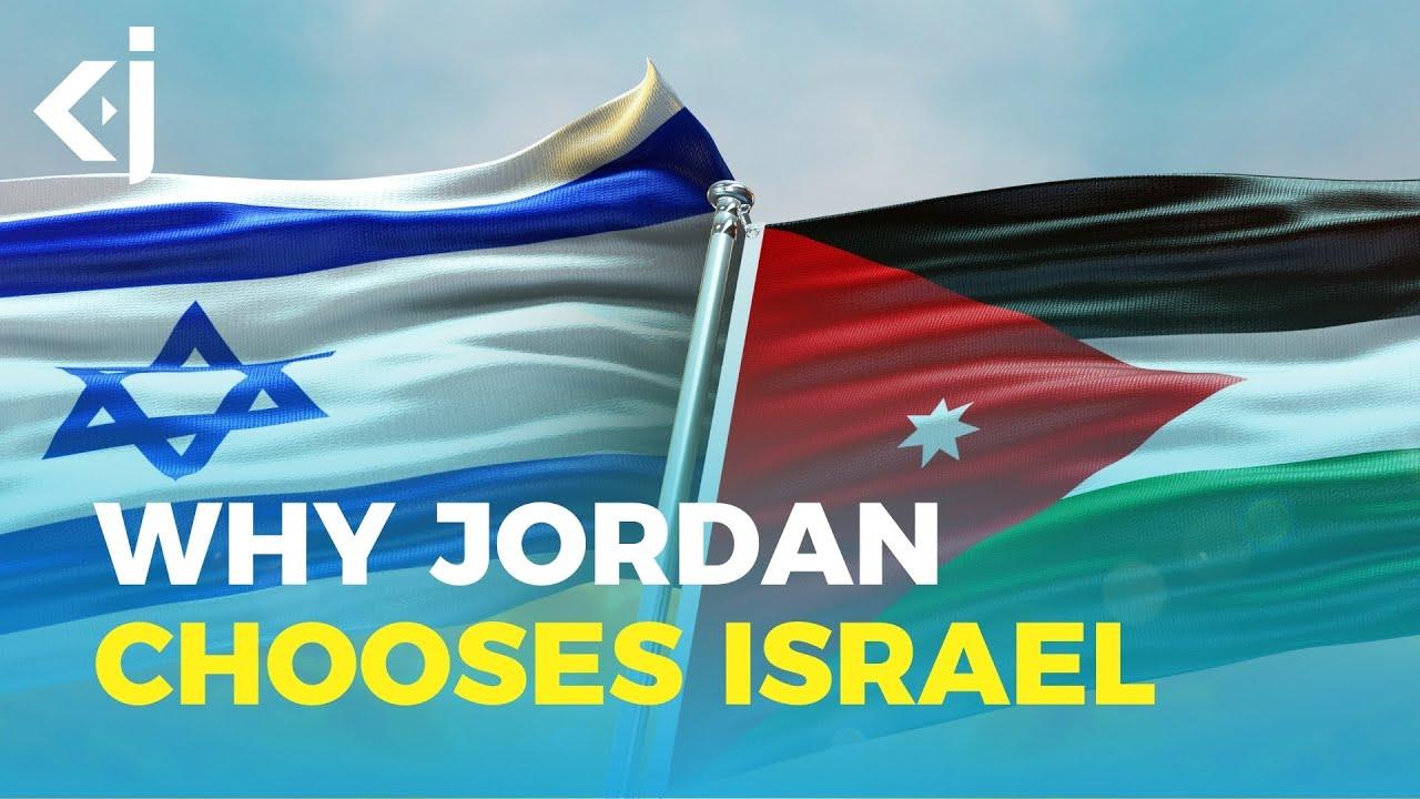 Why Jordan Chooses Israel Over Palestine - KJ Reports