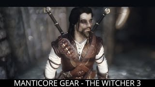 Skyrim Mods - Manticore Gear - The Witcher 3