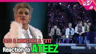 [Reaction Cam] BTS(방탄소년단) & MONSTA X(몬스타엑스) & TXT(투모로우바이투게더) Reaction to ATEEZ(에이티즈) l 2019MAMA x M2