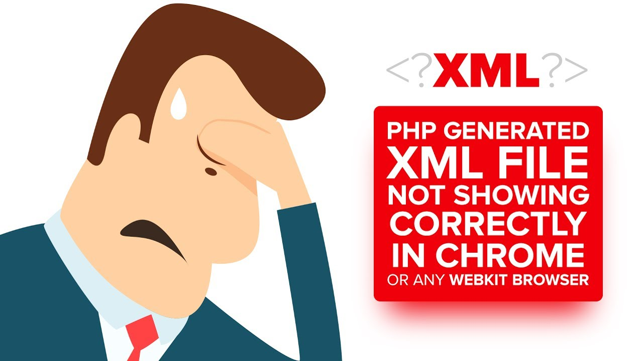 php generated xml file not showing correctly in chrome or browser