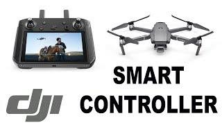 DJI Smart Controller For Mavic 2 - My Thoughts & Spec Walk-thorough