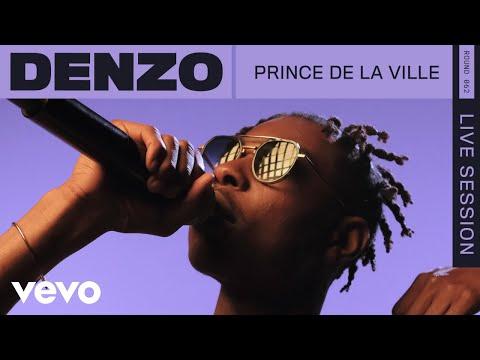 Youtube: Denzo – Prince De La Ville (Live) | VEVO Rounds
