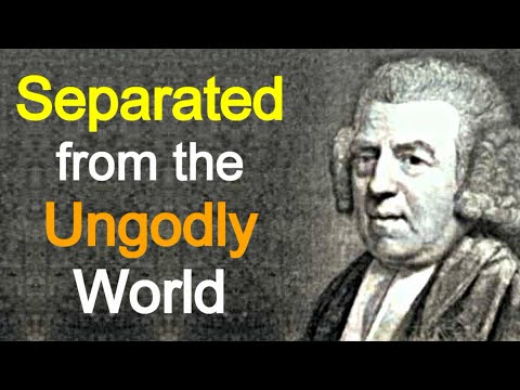 John Newton  Separated From the Ungodly World