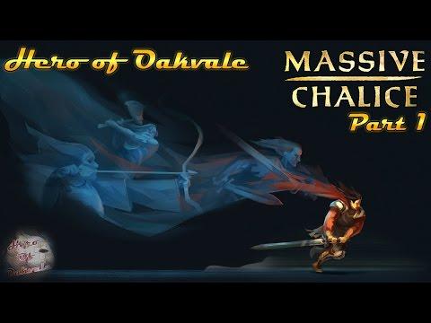 Massive Chalice | Part 1 |
