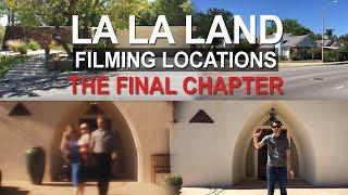 La La Land Filming Locations: The Final Chapter
