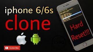 Hard reset iPhone China clone  (iPhone 6 / 6s)