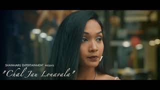 Chal Jau Lonavala - Rajneesh Patel New Song