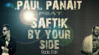 Paul Panait feat. Saftik - By Your Side (Radio Edit)
