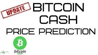 BITCOIN CASH (BCH) PRICE PREDICTION (UPDATE)
