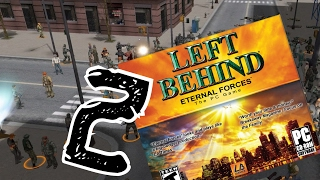 Let's Play Left Behind: Eternal Forces Part 2
