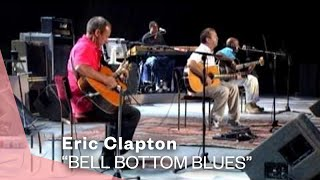 Eric Clapton - Bell Bottom Blues (Live Video) | Warner Vault