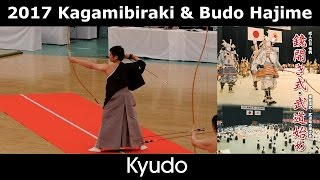 Kyudo Demonstration - Tosa Masaaki - Saito Michiko - Ohara Hiroyuki - Kagamibiraki 2017