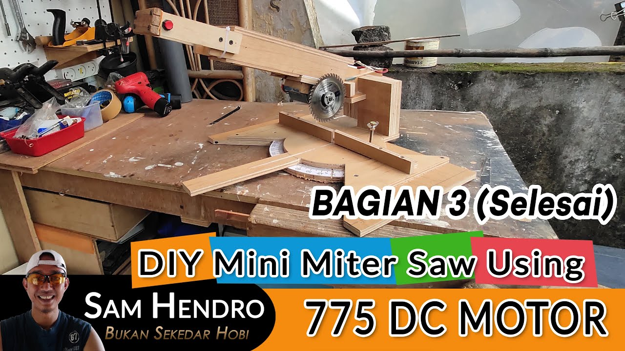 DIY Mini Miter Saw With 775 DC MOTOR Part #3 (Finish)