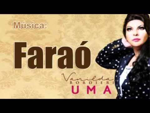 VANILDA BORDIERI   FARAÓ    NOVO CD UMA 2016  240p