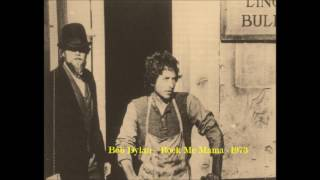 Bob Dylan - Rock Me Mama - Wagon Wheel - practice session 1973