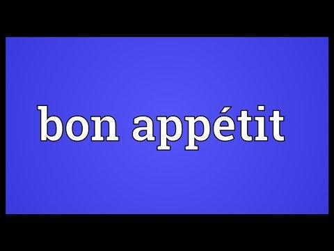 Bon appétit Meaning