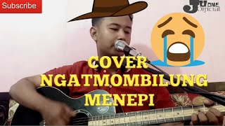 COVER NGATMOMBILUNG MENEPI  JUone official 2020