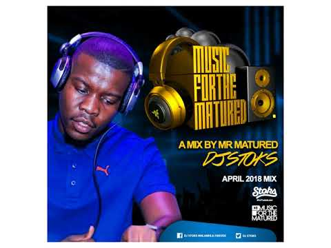 Amapiano 2018 DJ STOKS MUSIC 4 MATURED APRIL  mix 2018000 1