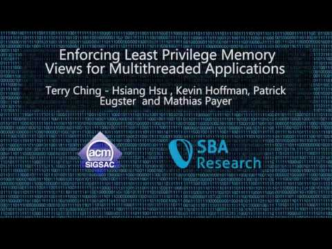 CCS 2016 - Enforcing Least Privilege Memory Views for Multithreaded Applications