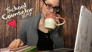 ASMR SCHOOL COUNSELOR | Talking Through Triggering Topics | Typing, Paperwork, Tapping