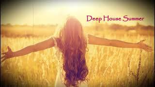 Deep House Summer, Deep House Vocal Mix, Deep House Music, Summer Mix [Alex Raduga mix]