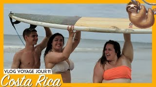 COSTA RICA JOUR 11 : ON FAIT DU SURF | 99VLOGS