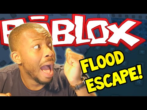 ROBLOX: FLOOD ESCAPE! - I