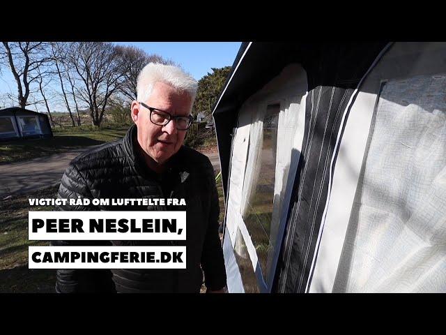 Vigtigt råd om lufttelte fra Peer Neslein, Campingferie.dk