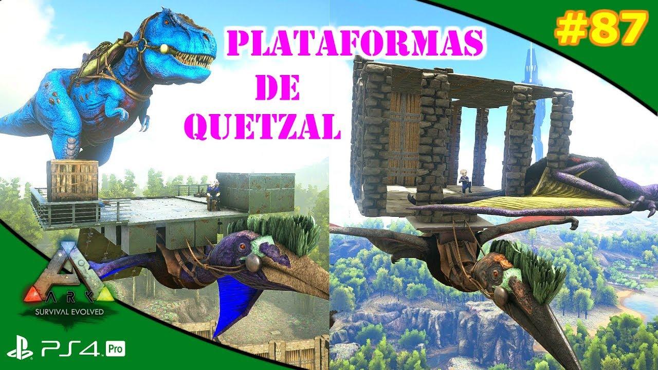 Construir Plataformas En Quetzal Ark 87 Servidor Oficial Pve Youtube I have a daeodon witch 30k food. youtube