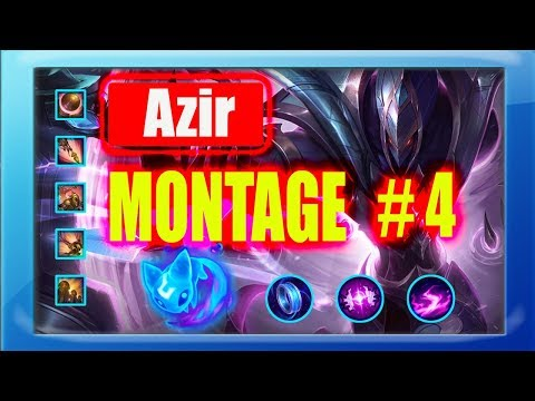 Azir Montage 2018 #4 |  Best Azir Plays S8 |  League of Legends