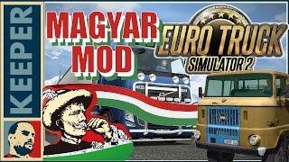 EURO TRUCK SIMULATOR 2 Magyar mod (4.rész) Van kamazom ! :D