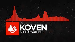 DnB Koven All For Nothing All For Nothing Shut My Mouth