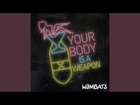 Your Body Is A Weapon (Grouplove & Captain Cuts Remix)