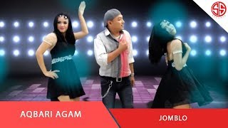 AQBARI AGAM - JOMBLO (OFFICIAL MUSIC VIDEOS)