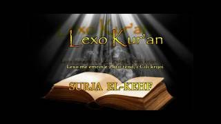 SURJA EL KEHF ( Lexo Kuran Shqip )
