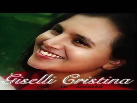 CD COMPLETO_ Giselli Cristina - Pra Te Adorar640x360 - SD MP.mp4