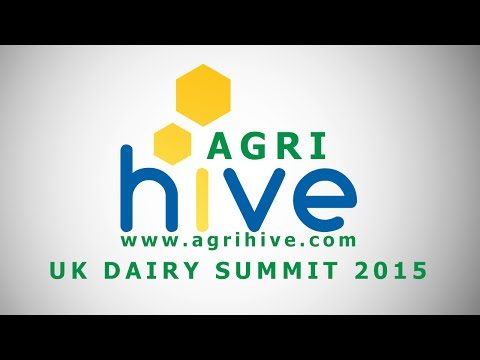 Agrihive UK Dairy Business Summit - Part 1