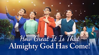 "2020 Christian Dance | ""How Great It Is That Almighty God Has Come!"" Chinese Gospel Song"