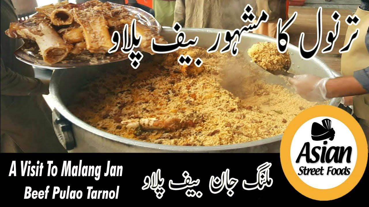 A Visit Malang Jan Bunnu Beef Pulao Gt Road Tarnol Malang Jan Kabuli Pulao Asian Street Foods Youtube