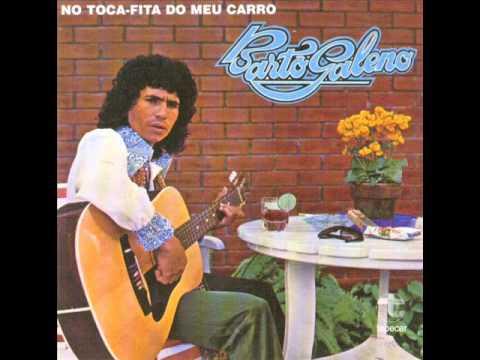 BARTÔ GALENO - No Toca Fitas Do Meu Carro (1978)