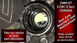 GMC/CHEV 2500HD Rear Bearing and Seal Replacement