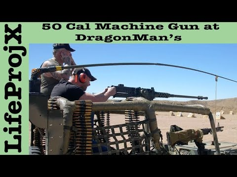 50-cal-machine-gun-at-dragonman's-|-lifeprojx
