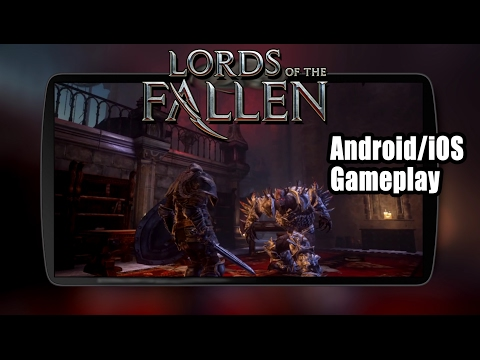 Lords Of The Fallen Mobile (iOS Android) Video Gameplay HD