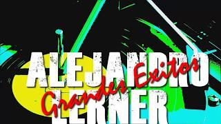 ALEJANDRO LERNER - GRANDES EXITOS - MINI RECITAL-DJ KARIM PERALTA