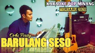 BARULANG SESO - Karaoke + Lirik Pop Minang Ovhi Firsty Terbaru 2020  Samuel Diasty